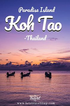 Travel Advise, Travel Articles, Travel Tips, Travel Deals, Travel Guides, Travel Destinations, Paradise On Earth, Koh Tao, Travel Companies