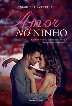 Amor no Ninho - Maribell Azevedo - #Resenha | OBLOGDAMARI.COM