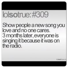 Lolsotrue hahahaha Oh my goodness! this happens to ALL THE TIME!