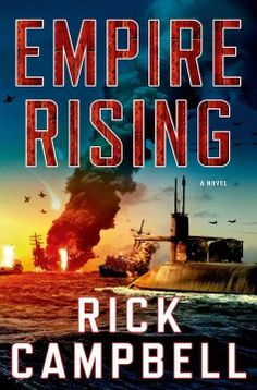Empire Rising by Rick Campbell - 1/7/2016
