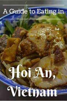 Famous for it's ancient beauty and authentic food, here is our guide to eating in Hoi An, Vietnam. Travel in Asia, Vietnam.