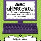 Do you use Mac computers in your classroom or computer lab?  This unit will help you teach the keyboard shortcuts most commonly used in word proces...