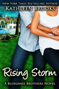 Rising Storm: A Bluegrass Brothers Novel (Volume 2) by Kathleen Brooks,http://www.amazon.com/dp/1479160210/ref=cm_sw_r_pi_dp_H45jtb0ZDN3AGRYT