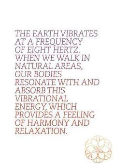 Nature Energy  Vibrations  Balance. Flow. Meditation. Yoga. {alignment w nature}  Open your mind//to close your mind..