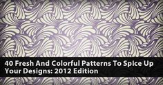 40 Fresh and Colorful Patterns to Spice Up Your Designs: 2012 Edition