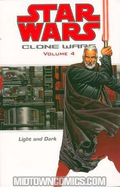 Light and Dark (Star Wars: Clone Wars, Vol. Star Wars Icons, Count Dooku, Midtown Comics, Jedi Sith, Horse Books, Star Wars Comics, Dark Star, Star Wars Clone Wars, The Villain