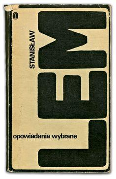 Opowiadania wybrane | Stanisław Lem. Cover design: Janusz Bruchnalski. Wydawnictwo Literackie, Kraków 1973, 110 x 180 mm, 492pps.