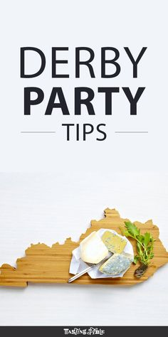 Derby Party Tips