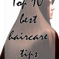 10 Best Hair Care Tips – faster hair growth
