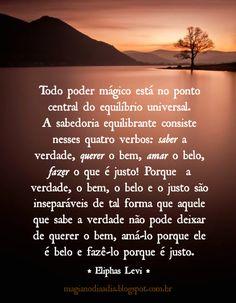 Magia no Dia a Dia: Sabedoria Equilibrante  http://magianodiaadia.blogspot.com.br/