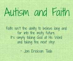 """AUTISM & FAITH: How My Faith Has Changed - A blog post from """"Lovin' My Crazy Life: Discovering the Me that God made me to be."""""""