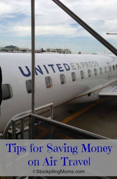 Tips for Saving Money on Air Travel