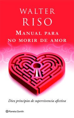 Manual para no morir de amor | Agencia literaria Schavelzon Graham