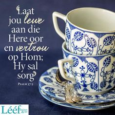 Psalm 37, Afrikaans, Dear God, Friendship Quotes, Wise Words, Bible, Tableware, Letters, Journal