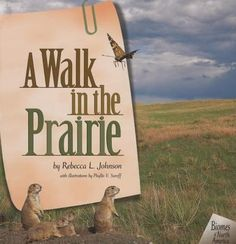 This page lists excellent children's books on prairie animals, habitats and other aspects of grassland/prairie ecosystems. Earth Science, Life Science, Science And Nature, Five In A Row, The Row, Best Children Books, Childrens Books, Deciduous Forest Biome, Earth Book