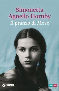 """""""Il pranzo di Mosè"""" Simonetta Agnello Hornby (Giunti)"""