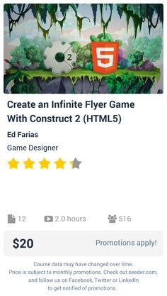 Create an Infinite Flyer Game With Construct 2 (HTML5) | Seeder offers perhaps the most dense collection of high quality online courses on the Internet. Over 13,800 courses, monthly discounts up to 92% off, and every course comes with a 30-day money back guarantee.