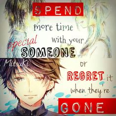 or regret it when they\'re GONE.    Song: Our Let-It-Be