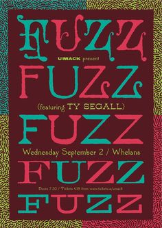 TY Segall at Whelans, Dublin Ty Segall, Acid Art, Fuzz, Dublin, Good Music, Indie, September, Neon Signs, Posters