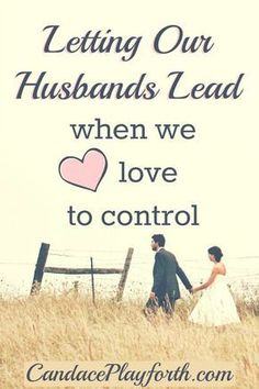 Submission can be one of the most difficult aspects of a Christian marriage, especially when we tend to be naturally controlling. Read this for inspiration and encouragement on letting our husbands lead!