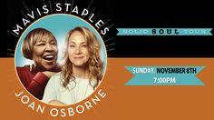 """Grammy Award-winning legend Mavis Staples teams up with multi-platinum recording artist Joan Osborne on the highly anticipated national tour, """"Solid Soul"""". Buy tickets now by either calling 401.421.2787 or visiting www.thevetsri.com"""
