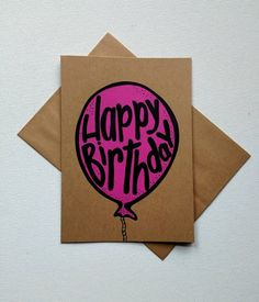 Pink birthday balloon greeting card, pink and black hand lettered 'Happy Birthday' greeting card, blank Kraft card. Happy Birthday Greeting Card, Birthday Cards, Greeting Cards, Pink Birthday, Birthday Balloons, Cards Diy, Handmade Cards, Wrapping Ideas, Gift Wrapping