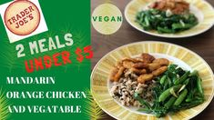 How to make Trader Joe's vegan Food. Under $15 meals for 2. How to make Trader  Joe's Vegan Mandarin orange Chicken with vegetable.  In this video I will show you methods to make Vegan cheap meals recipe #vegan #traderjoes #traderjoesfrozenfood #vegetable #traderjoesrecipes #traderjoesrecipeshealthy. #traderjoesrecipes healthyvegetarian #traderjoesrecipesvegan Trader Joes Frozen Food, Trader Joes Vegan, Trader Joe's, Garlic Edamame, Chinese Stir Fry, Chicken And Shrimp, Why Vegan, Sugar Snap Peas, Orange Chicken
