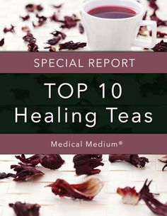 FREE Report: Top 10 Healing Teas Download Today!