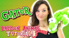 Gator Balloon Animal Tutorial with Holly the Twister Sister!