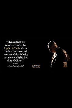 Pope Benedict's beauty and humility. Catholic Religion, Catholic Quotes, Catholic Saints, Roman Catholic, Be Inspired Quotes, Pope Quotes, Light Of Christ, Pope Benedict Xvi, Pope John Paul Ii