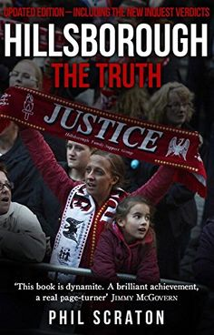 2d3729745 Hillsborough - The Truth  Amazon.co.uk  Professor Phil Scraton   9781910948019  Books