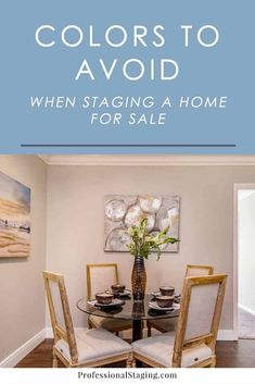 Colors You Should Never Use for Home Staging - MHM Professional Staging