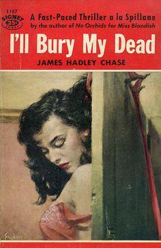 243 James Hadley Chase I'll Bury My Dead Signet 055 by macavityabc, via Flickr