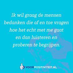Negativity Quotes, Dutch Quotes, Les Sentiments, Secret Places, Best Quotes, Thankful, Mood, Feelings, Lifehacks
