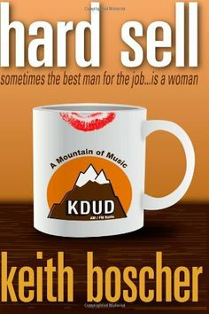 Hard Sell: Sometimes the best man for a job ... is a woman by Keith Boscher. $7.95. Publication: January 13, 2013. Publisher: CreateSpace Independent Publishing Platform; 1 edition (January 13, 2013)