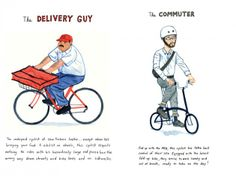 AN ILLUSTRATED GUIDE TO ALL TYPES OF NYC BIKERS BY KURT MCROBERT. http://www.selectism.com/2014/04/07/an-illustrated-guide-to-all-different-types-of-nyc-bikers/