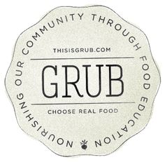 Grub » nourishing our community through food education