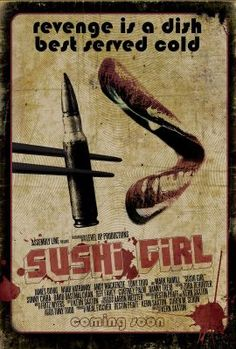 Sushi Girl (2012)  Planet Fury Review