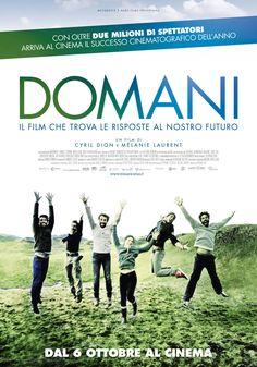 Domani, scheda del film di Cyril Dion e Mélanie Laurent, leggi la trama e la recensione, guarda il trailer, trova il cinema.