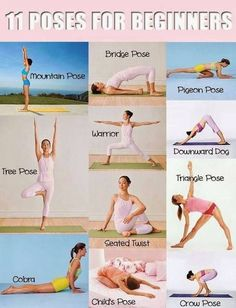 11 #Yoga Poses for Beginners! Stretch !!! A great way to begin your mornings....