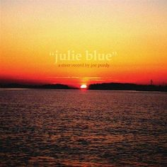 Abbie's Song by Joe Purdy on Julie Blue. Poignant, but not depressing. Well done.