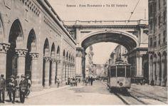 C'ERA UNA VOLTA GENOVA : early 1900 - Via XX Settembre e Ponte Monumentale