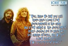 Robert Plant to the crowd, 1975....lol