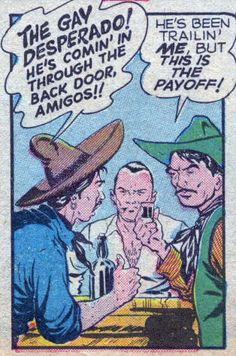 'The Gay Caballero!...he's coming through the back door.' Funny Vintage Gay Comic Book Art.