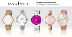 ¡Gana 5 relojes Radiant!