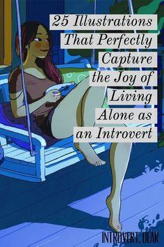 Living alone doesn't have to be scary. In fact, it can be just what an introvert needs. These 25 gorgeous illustrations by artist Yaoyao Ma Van As perfectly capture just how wonderful it can be for introverts to live alone. Infj Infp, Isfj, Introvert Quotes, Being An Introvert, Introvert Cat, Living Alone Quotes, Living Alone Tips, Infp Personality, Introvert Problems