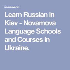 Learn Russian in Kiev  - Novamova Language Schools and Courses in Ukraine.
