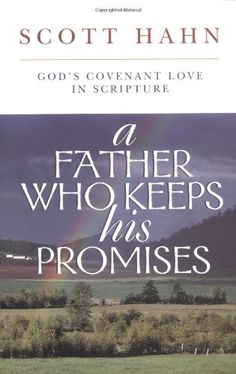 Bestseller Books Online A Father Who Keeps His Promises: God's Covenant Love in Scripture Scott Hahn $10.19  - http://www.ebooknetworking.net/books_detail-0892838299.html