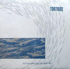Millions_Now_Living_Will_Never_Die_-_Tortoise.jpg (280×278)