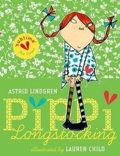 Pippi Longstocking by Astrid Lindgren - Claire Bear?